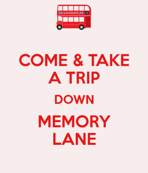 come-take-a-trip-down-memory-lane